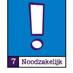 Visualisatie van NORA Basisprincipe 7:Noodzakelijk. Een wit uitroepteken tegen een blauwe achtergrond.