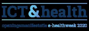 Logo ICT & Health. Openingsmanifestatie eHealthweek 2020